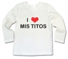 Camiseta I LOVE MIS TITOS WML