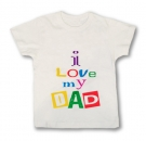 Camiseta I LOVE MY DAD WMC