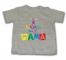 Camiseta I LOVE MY MAMA GMC