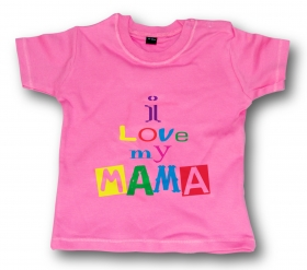 Camiseta I LOVE MY MAMA CHMC