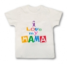 Camiseta I LOVE MY MAMA WMC