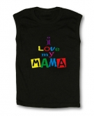 Camiseta I LOVE MY MAMA TB
