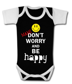 Body MAMI DON´T WORRY BE HAPPY! BBMC