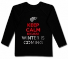 Camiseta Keep Calm Because Winter is Coming BL