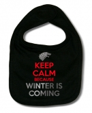 Babero Keep Calm Because Winter is Coming