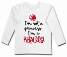 Camiseta I'M NOT A PRINCESS I'M A KHALEESI (Paint) WL