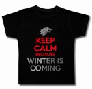 Camiseta KEEP CALM BECAUSE WINTER IS COMING BC
