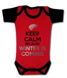 Body Keep Calm Because Winter is Coming RC