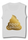 Camiseta sin mangas POOP IS COMING TW