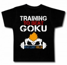 Camiseta TRAINING TO BE A GOKU BC