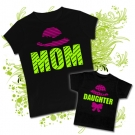 Camiseta MAMA MOM + Camiseta DAUGHTER