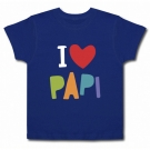 Camiseta I LOVE PAPI